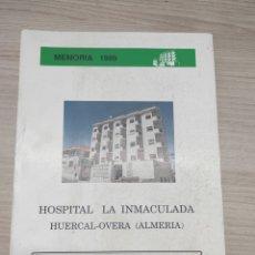 Coleccionismo: MEMORIA 1989 HOSPITAL HUÉRCAL OVERA. ALMERÍA. SERVICIO ANDALUZ DE SALUD. Lote 267636914