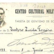 Coleccionismo: C3.- CENTRO CULTURAL MILITAR - TARJETA DE IDENTIDAD DE SOCIO - BARCELONA AÑO 1940. Lote 268115204