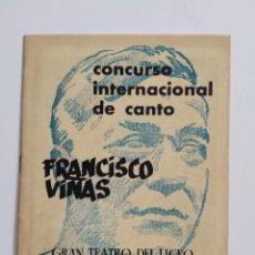 Coleccionismo: CONCURSO INTERNACIONAL DE CANTO,FRANCISCO VIÑAS.TEATRO LICEO 1963.. Lote 269413373