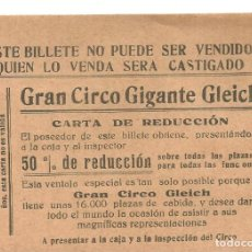 Coleccionismo: C3.- CIRCO - GRAN CIRCO GIGANTE GLEICH - CARTA DE REDUCCION - ENTRADA CON DESCUENTO-SOBRE 1920. Lote 269467063