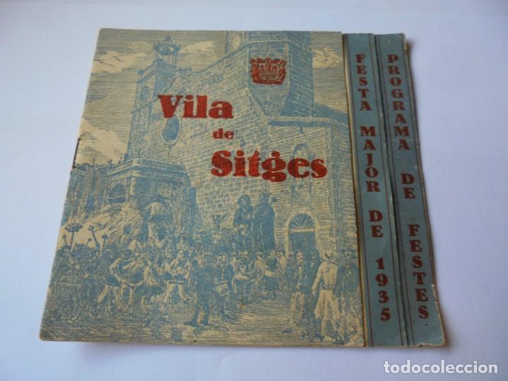 MAGNIFICO ANTIGUO PROGRAMA FIESTA MAYOR SITGES DEL 1935 (Coleccionismo - Laminas, Programas y Otros Documentos)