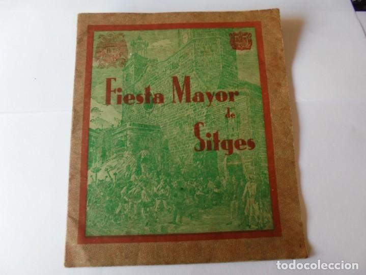 MAGNIFICO ANTIGUO PROGRAMA FIESTA MAYOR SITGES DEL 1939 (Coleccionismo - Laminas, Programas y Otros Documentos)