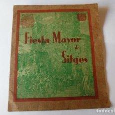 Coleccionismo: MAGNIFICO ANTIGUO PROGRAMA FIESTA MAYOR SITGES DEL 1939. Lote 275884158