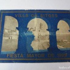 Coleccionismo: MAGNIFICO ANTIGUO PROGRAMA FIESTA MAYOR SITGES DEL 1929. Lote 275884683