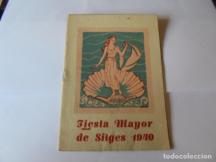 MAGNIFICO ANTIGUO PROGRAMA FIESTA MAYOR SITGES DEL 1940 (Coleccionismo - Laminas, Programas y Otros Documentos)