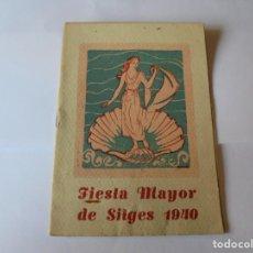 Coleccionismo: MAGNIFICO ANTIGUO PROGRAMA FIESTA MAYOR SITGES DEL 1940. Lote 275884838