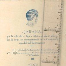 Collectionnisme: 1932 JARANA QUE LA COLLA DEL VI FARÀ A ALPICAT EL 18 D´OCTUBRE, FIRMES D´ASISTENTS (MENÚ AMB BROMES). Lote 276266378