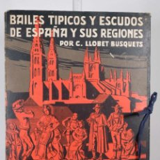 Coleccionismo: BAILES TÍPICOS Y ESCUDOS DE ESPAÑA Y SUS REGIONES - C.LLOBET BUSQUETS - 16 LÁMINAS 1929. Lote 276406093