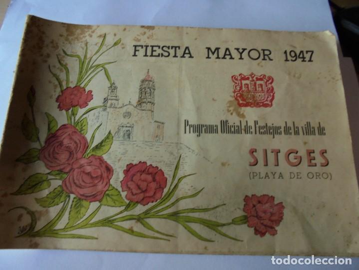 MAGNIFICO ANTIGUO PROGRAMA FIESTA MAYOR SITGES DEL 1947 (Coleccionismo - Laminas, Programas y Otros Documentos)