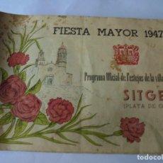 Coleccionismo: MAGNIFICO ANTIGUO PROGRAMA FIESTA MAYOR SITGES DEL 1947. Lote 276732573