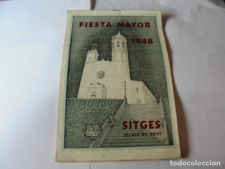 MAGNIFICO ANTIGUO PROGRAMA FIESTA MAYOR SITGES DEL 1948 (Coleccionismo - Laminas, Programas y Otros Documentos)