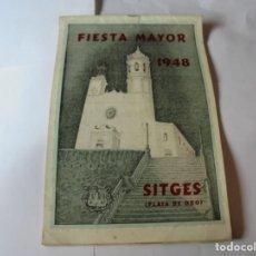 Coleccionismo: MAGNIFICO ANTIGUO PROGRAMA FIESTA MAYOR SITGES DEL 1948. Lote 276732768