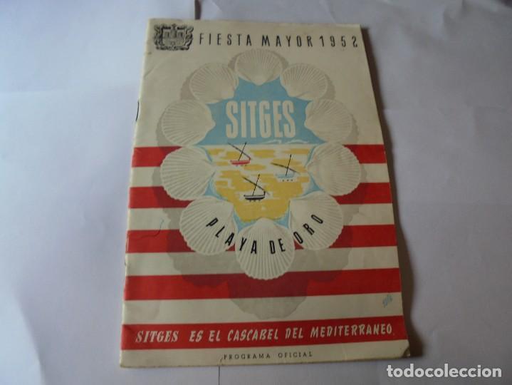 MAGNIFICO ANTIGUO PROGRAMA FIESTA MAYOR SITGES DEL 1952 (Coleccionismo - Laminas, Programas y Otros Documentos)