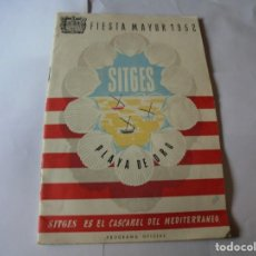 Coleccionismo: MAGNIFICO ANTIGUO PROGRAMA FIESTA MAYOR SITGES DEL 1952. Lote 276732923