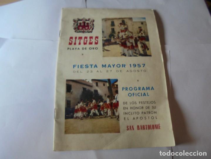 MAGNIFICO ANTIGUO PROGRAMA FIESTA MAYOR SITGES DEL 1957 (Coleccionismo - Laminas, Programas y Otros Documentos)