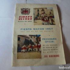 Coleccionismo: MAGNIFICO ANTIGUO PROGRAMA FIESTA MAYOR SITGES DEL 1957. Lote 276733248