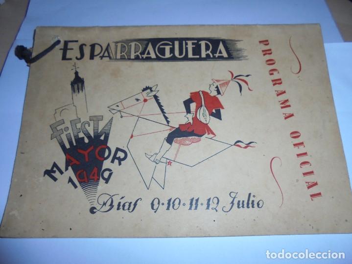 MAGNIFICO ANTIGUO PROGRAMA DE LA FIESTA MAYOR DE ESPARRAGUERA DEL 1949 (Coleccionismo - Laminas, Programas y Otros Documentos)