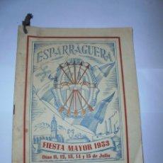 Coleccionismo: MAGNIFICO ANTIGUO PROGRAMA DE LA FIESTA MAYOR DE ESPARRAGUERA DEL 1953. Lote 277663198