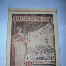 Coleccionismo: MAGNIFICO ANTIGUO PROGRAMA DE LA FIESTA MAYOR DE ESPARRAGUERA DEL 1955. Lote 277663228