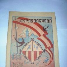 Coleccionismo: MAGNIFICO ANTIGUO PROGRAMA DE LA FIESTA MAYOR DE ESPARRAGUERA DEL 1956. Lote 277663253