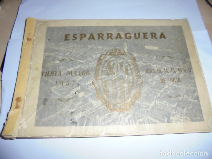 MAGNIFICO ANTIGUO PROGRAMA DE LA FIESTA MAYOR DE ESPARRAGUERA DEL 1957 (Coleccionismo - Laminas, Programas y Otros Documentos)