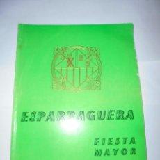 Coleccionismo: MAGNIFICO ANTIGUO PROGRAMA DE LA FIESTA MAYOR DE ESPARRAGUERA DEL 1962. Lote 277663338