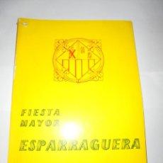 Coleccionismo: MAGNIFICO ANTIGUO PROGRAMA DE LA FIESTA MAYOR DE ESPARRAGUERA DEL 1963. Lote 277663393
