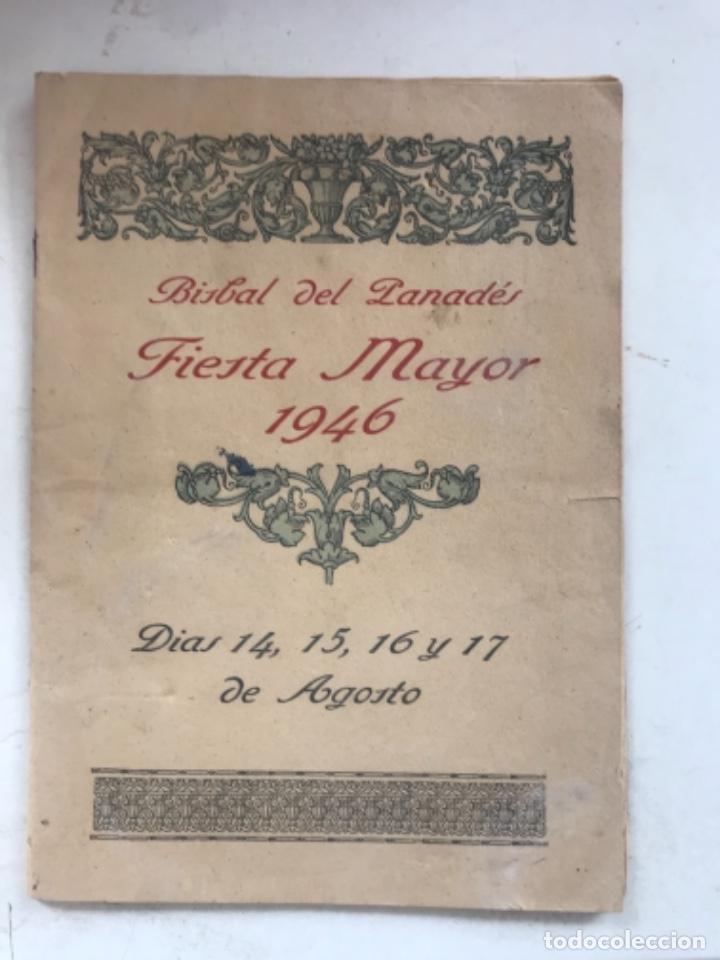 PROGRAMA DE FIESTA MAYOR DE LA BISBAL DEL PENEDÈS 1946. (Coleccionismo - Laminas, Programas y Otros Documentos)