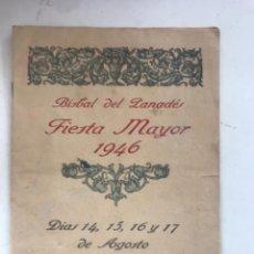 Coleccionismo: PROGRAMA DE FIESTA MAYOR DE LA BISBAL DEL PENEDÈS 1946.. Lote 280641643
