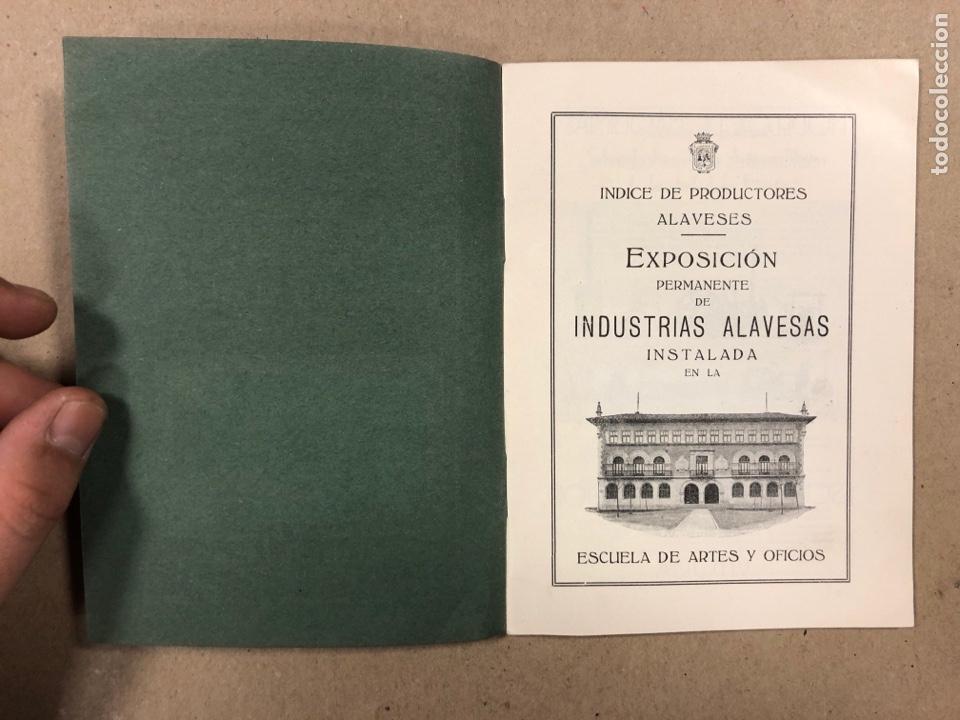 Coleccionismo: EXPOSICIÓN PERMANENTE INDUSTRIAS ALAVESAS. AÑOS 20. LIBRETO CON ÍNDICE PRODUCTORES ALAVESES - Foto 2 - 282563468