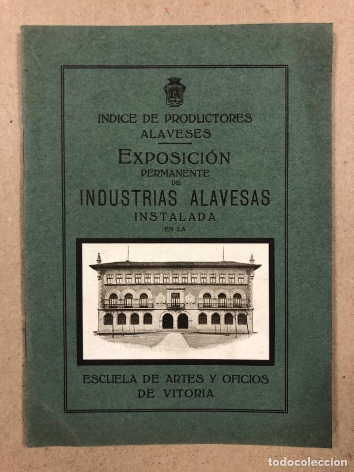 EXPOSICIÓN PERMANENTE INDUSTRIAS ALAVESAS. AÑOS 20. LIBRETO CON ÍNDICE PRODUCTORES ALAVESES (Coleccionismo - Laminas, Programas y Otros Documentos)