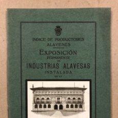 Coleccionismo: EXPOSICIÓN PERMANENTE INDUSTRIAS ALAVESAS. AÑOS 20. LIBRETO CON ÍNDICE PRODUCTORES ALAVESES. Lote 282563468