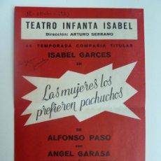 Colecionismo: TEATRO INFANTA ISABEL. ISABEL GARCÉS. LAS MUJERES LAS PREFIEREN PACHUCHOS. MADRID 1963. Lote 285455373