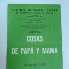 Colecionismo: TEATRO INFANTA ISABEL. ISABEL GARCÉS. COSAS DE PAPÁ Y MAMÁ DE ALFONSO PASO. MADRID 1960. Lote 285458623