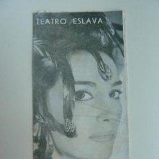Colecionismo: TEATRO ESLAVA. NATI MISTRAL. LA PERRICHOLA. LUCA DE TENA. MADRID 1963. Lote 285459518
