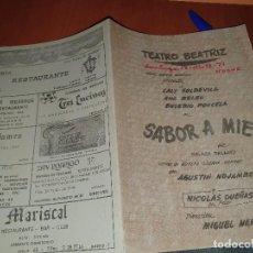 Collezionismo: TEATRO BEATRIZ, SABOR A MIEL, CON ANA BELEN, PONCELA, DIPTICO. Lote 286854393