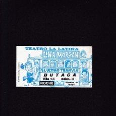 Coleccionismo: LINA MORGAN - EL ÚLTIMO TRANVIA - ENTRADA. Lote 288144708