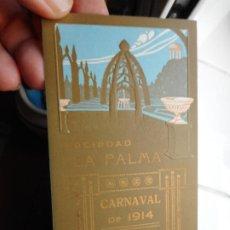 Coleccionismo: ANTIGUA INVITACION PARA SEÑORA.BAILE DE MASCARAS.SOCIEDAD LA PALMA.CARNAVAL 1914. REUS TARRAGONA.. Lote 288227258