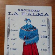 Coleccionismo: ANTIGUA INVITACION PARA SEÑORA.SOCIEDAD LA PALMA.CARNAVAL 1917. REUS TARRAGONA.. Lote 288227548