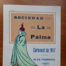 Coleccionismo: ANTIGUA INVITACION PARA SEÑORA.SOCIEDAD LA PALMA.CARNAVAL 1917. REUS TARRAGONA.. Lote 288227648