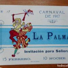 Coleccionismo: ANTIGUA INVITACION PARA SEÑORA.SOCIEDAD LA PALMA.CARNAVAL 1917. REUS TARRAGONA.. Lote 288227958
