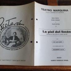 Coleccionismo: PROGRAMA TEATRO MARQUINA LA PIEL DEL LIMON. Lote 288654503