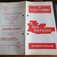 Coleccionismo: PROGRAMA TEATRO DE LA COMEDIA A DOS BARAJAS. Lote 288654923
