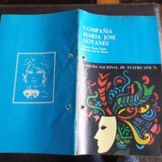 Coleccionismo: PROGRAMA TEATRO COMPAÑÍA MARIA JOSÉ GOYANES CAMPAÑA NACIONAL DE TEATRO 1970 71. Lote 288655498