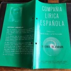 Coleccionismo: PROGRAMA TEATRO COMPAÑÍA LÍRICA ESPAÑOLA LA CORTE DEL FARAON. Lote 288655793