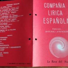 Coleccionismo: PROGRAMA TEATRO COMPAÑÍA LÍRICA ESPAÑOLA LA ROSA DEL AZAFRAN. Lote 288656293