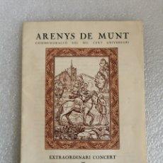 Coleccionismo: PROGRAMA ORFEO CATALA CONCERT ARENYS DE MUNT 1979. Lote 289684573