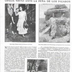 Coleccionismo: AÑO 1924 RECORTE PRENSA SOPRANO OPERA ARTISTA OFELIA NIETO EN PEÑA DE LOS PAJAROS JARABA PALOMERA. Lote 289894318