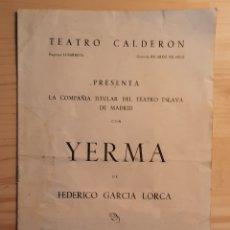 Colecionismo: YERMA / FEDERICO GARCIA LORCA / TEATRO CALDERON DE BARCELONA TEMPORADA 1960/61. Lote 293449223