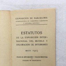 Coleccionismo: EXPOSICIÓN DE BARCELONA. ESTATUTOS DE LA EXPOSICIÓN INTERNACIONAL DEL MUEBLE.., MAYO, 1923.. Lote 293905963